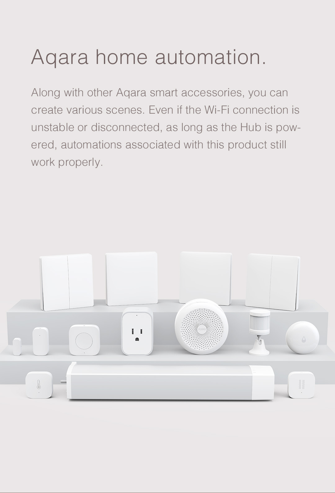 With Aqara home automation you can customize different scenes with our smart home products.
