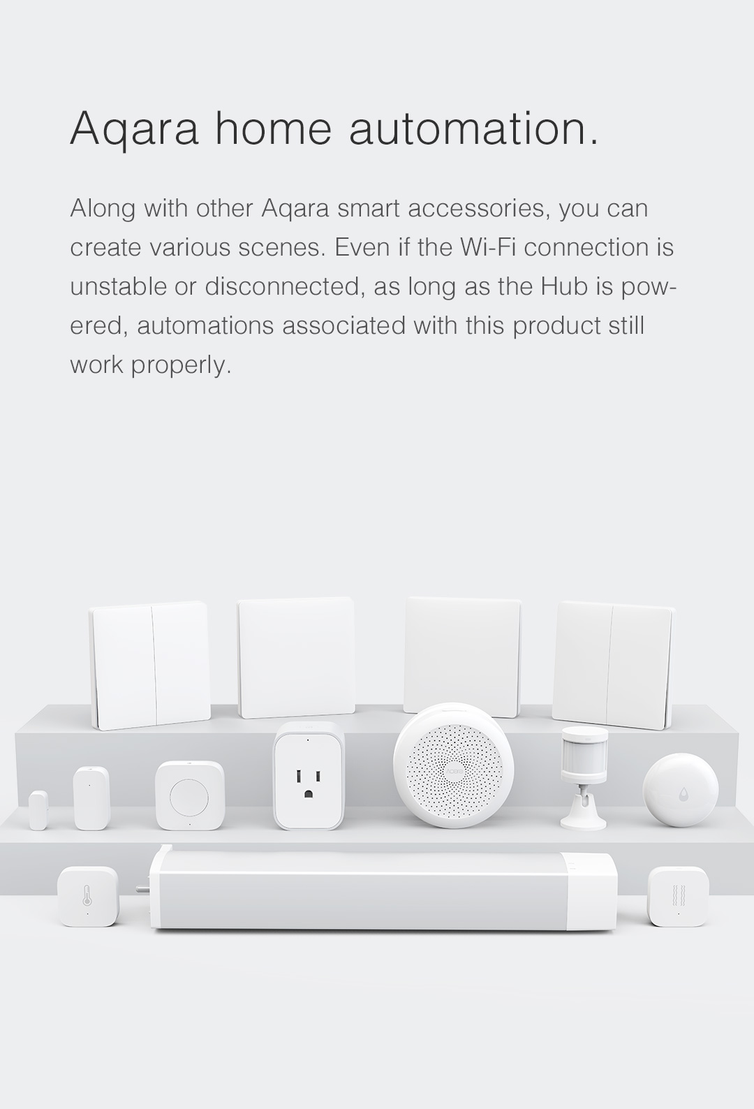 Aqara smart home products allow you to create endless combinations of use cases and customized scenes.