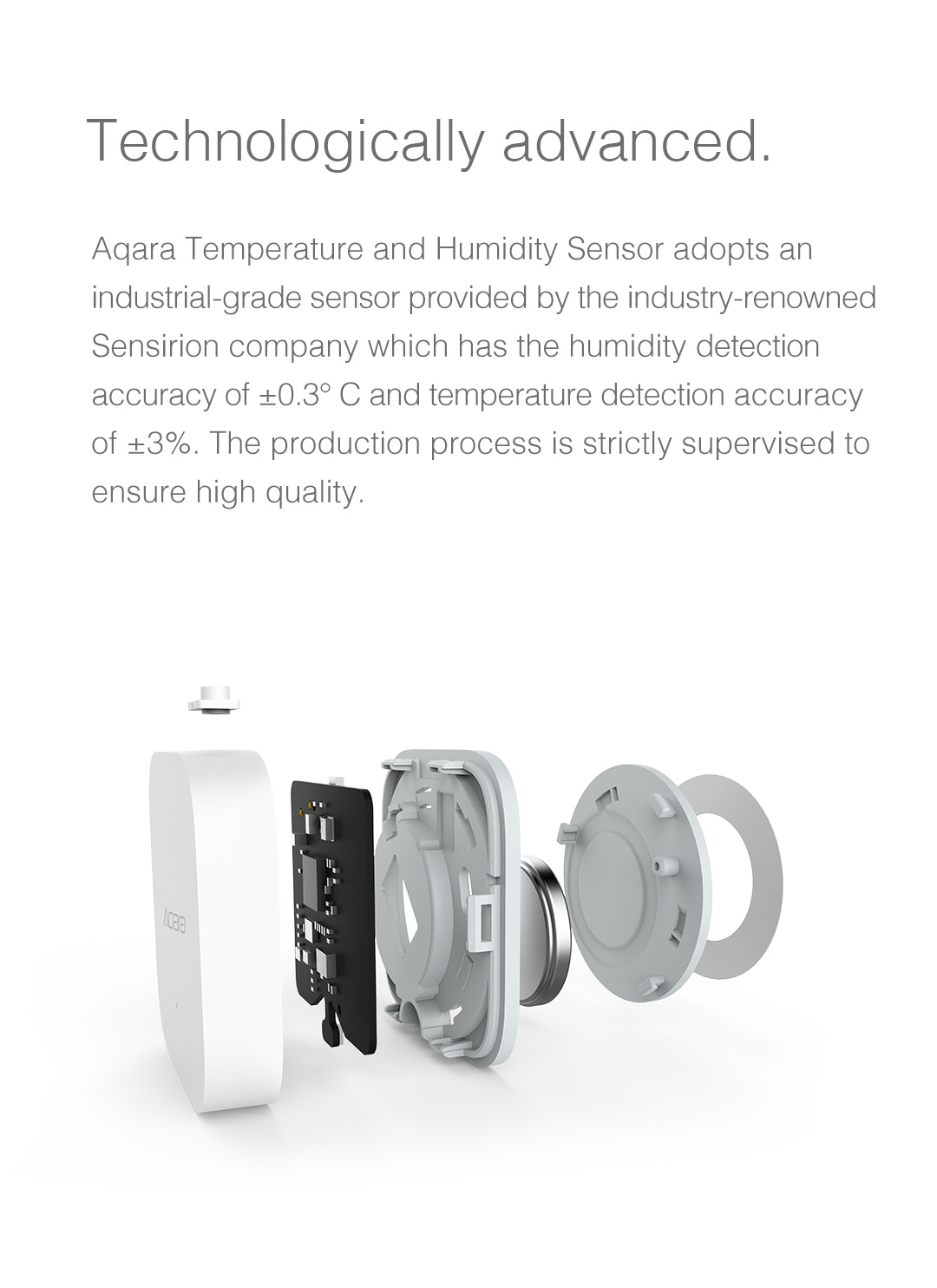 Aqara Temperature/Humidity detector adopts an industrial-grade sensor with high detection accuracy