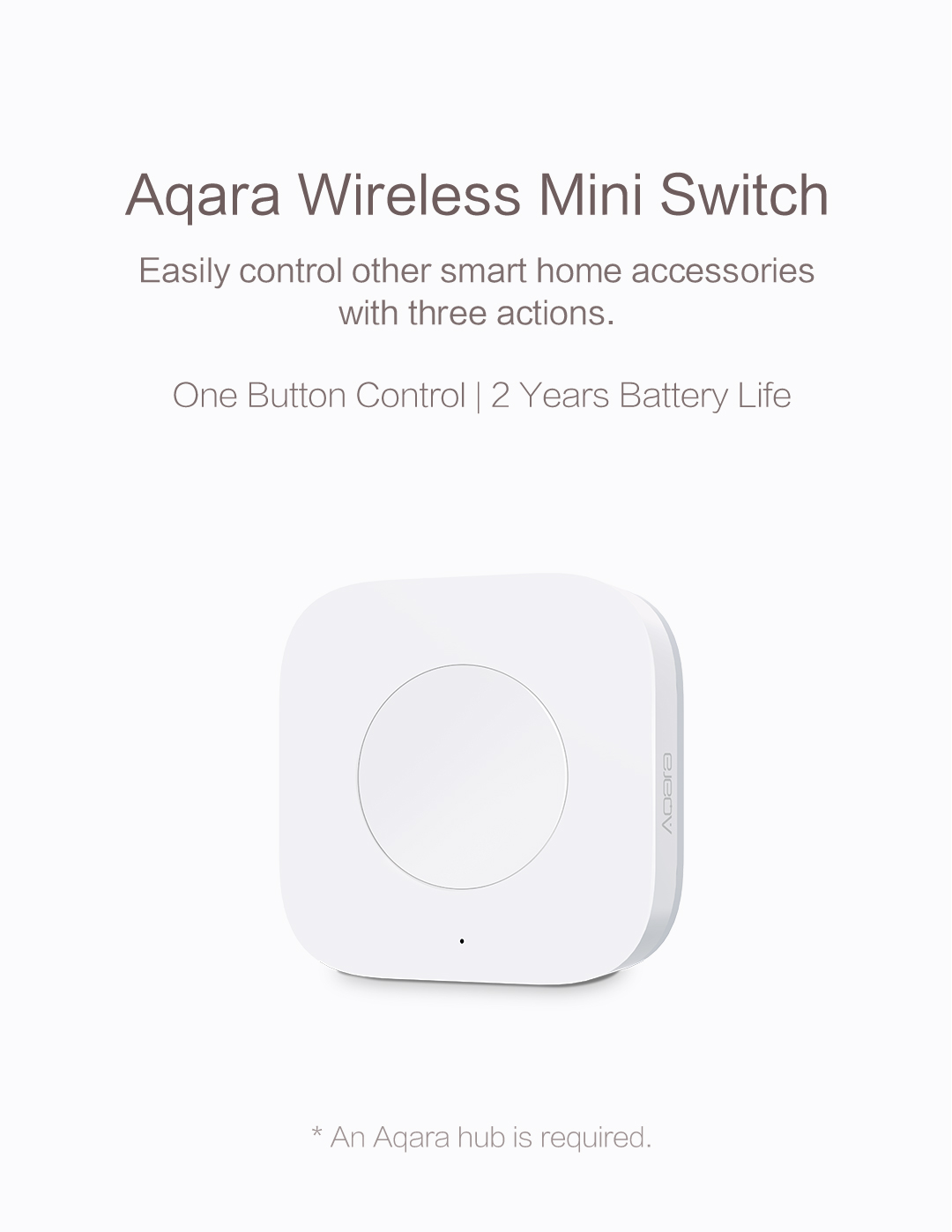 Aqara wireless mini switch - Easily control other smart home accessories with three actions